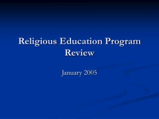 Religious Education Program Review
