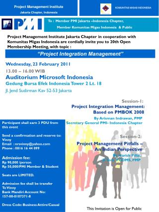 To : Member PMI Jakarta –Indonesia Chapter, Member Komunitas Migas Indonesia & Public