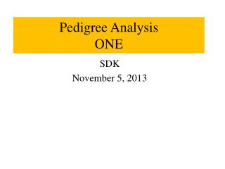 Pedigree Analysis ONE