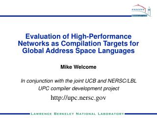 Evaluation of High-Performance Networks as Compilation Targets for Global Address Space Languages