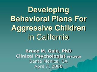Developing Behavioral Plans For Aggressive Children  in California