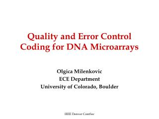 Quality and Error Control Coding for DNA Microarrays