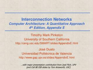 Interconnection Networks Computer Architecture: A Quantitative Approach 4 th  Edition, Appendix E