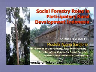 Social Forestry Roles in Participatory Rural Development Indonesia