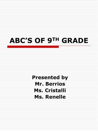 ABC'S OF 9 TH GRADE