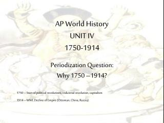 AP World History UNIT IV 1750-1914