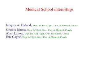 Medical School internships