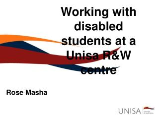 Working with disabled students at a Unisa R&W centre