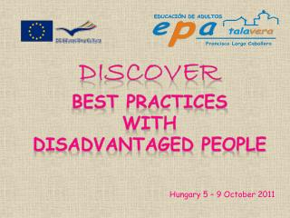 DISCOVER Best practices with Disadvantaged people