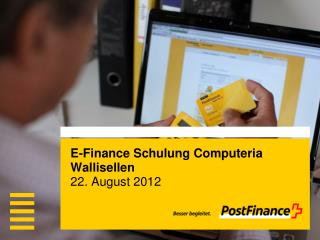 E- Finance  Schulung  Computeria  Wallisellen 22. August 2012