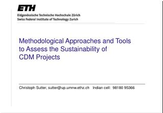 Methodological Approaches and Tools  to Assess the Sustainability of  CDM Projects