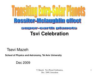 Transiting Extra-Solar Planets