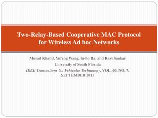 Two-Relay-Based Cooperative MAC Protocol for Wireless Ad hoc Networks