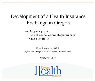 Development of a Health Insurance Exchange in Oregon