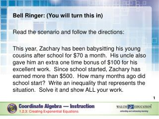 Bell Ringer: (You will turn this in) Read the scenario and follow the directions: