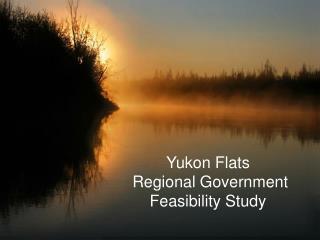 Yukon Flats Regional Government Feasibility Study