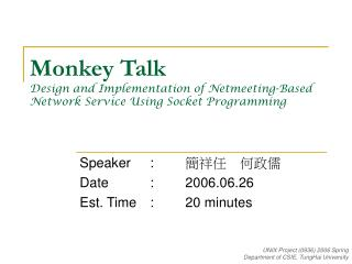 Monkey Talk Design and Implementation of Netmeeting-Based Network Service Using Socket Programming