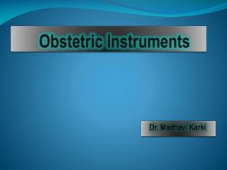 Obstetric Instruments