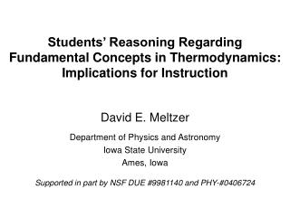 Students' Reasoning Regarding Fundamental Concepts in Thermodynamics:  Implications for Instruction