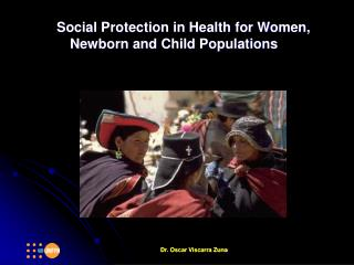 Social Protection in Health for Women, Newborn and Child Populations