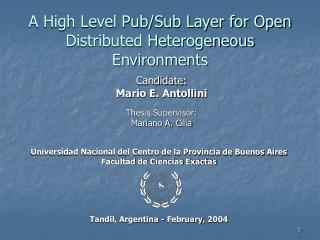 A High Level Pub/Sub Layer for Open Distributed Heterogeneous Environments