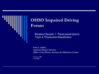 OHSO Impaired Driving Forum