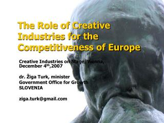 The Role of Creative Industries for the Competitiveness of Europe