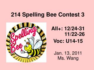 214 Spelling Bee Contest 3