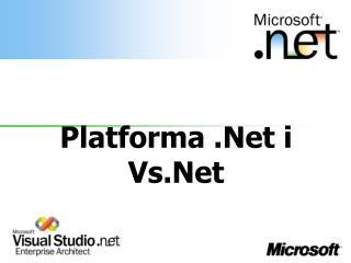 Platforma .Net i Vs.Net