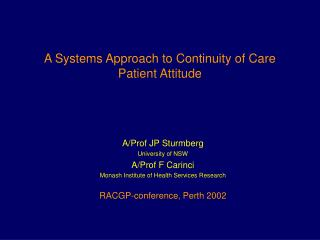 A Systems Approach to Continuity of Care Patient Attitude