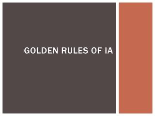Golden Rules of IA