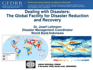Dealing with Disasters:  The Global Facility for Disaster Reduction and Recovery