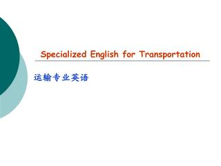 Specialized English for Transportation