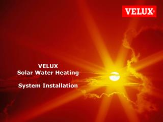VELUX  Solar Water Heating System Installation
