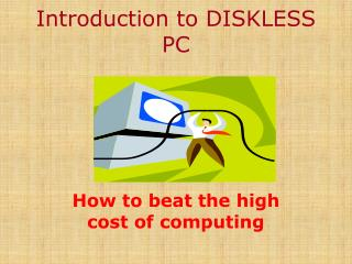 Introduction to DISKLESS PC