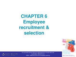 CHAPTER 6 Employee recruitment & selection