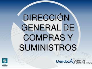 DIRECCIÓN GENERAL DE COMPRAS Y SUMINISTROS
