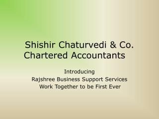 Shishir Chaturvedi  & Co. Chartered Accountants