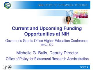 Michelle G. Bulls, Deputy Director Office of Policy for Extramural Research Administration