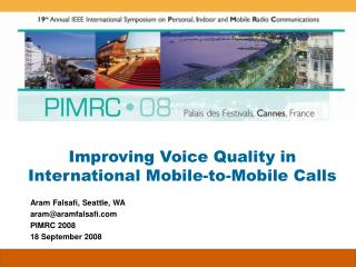 Improving Voice Quality in International Mobile-to-Mobile Calls