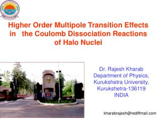 Higher Order Multipole Transition Effects in the Coulomb Dissociation Reactions of Halo Nuclei
