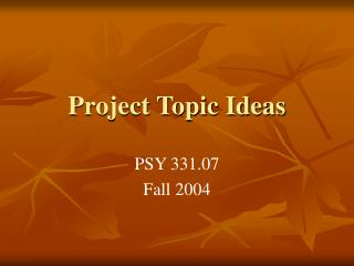 Project Topic Ideas