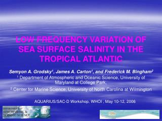 LOW FREQUENCY VARIATION OF SEA SURFACE SALINITY IN THE TROPICAL ATLANTIC