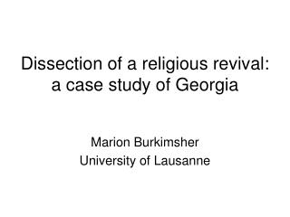 Dissection of a religious revival: a case study of Georgia