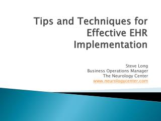 Tips and Techniques for Effective EHR Implementation