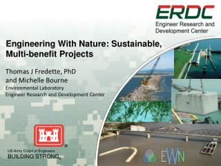 Engineering With Nature: Sustainable, Multi-benefit Projects