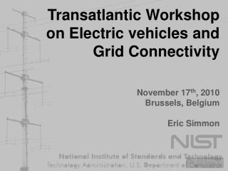 Transatlantic Workshop on Electric vehicles and Grid Connectivity