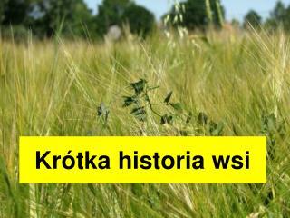 Krótka historia wsi
