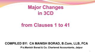 Major Changes in 3CD from Clauses 1 to 41