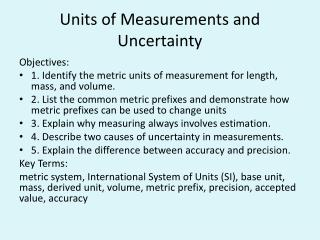 Units of Measurements and Uncertainty